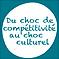 Du choc de compétitivité au choc culturel