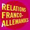 Relations franco-allemandes: nouvelles réflexions et perspectives de recherche